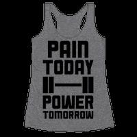 Pain Today, Power Tomorrow
