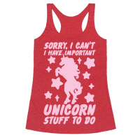 Sorry I Can't I Have Important Unicorn Stuff To Do