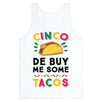 Cinco De Buy Me Some Tacos