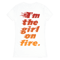 I'm The Girl On Fire