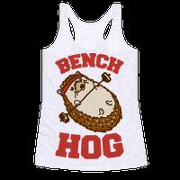Bench Hog