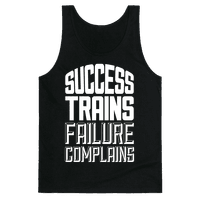 Success Trains, Failure Complains