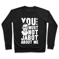 You Must Not Jabot About Me