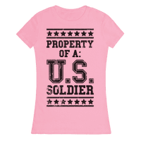 Property Of A U.S. Soldier Tee