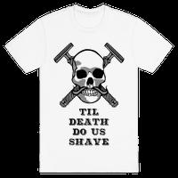 Til Death Do Us Shave