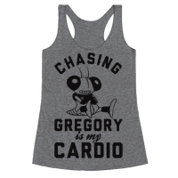 Chasing Gregory Is My Cardio