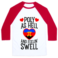Poly As Hell And Feelin' Swell (Polyamorous)