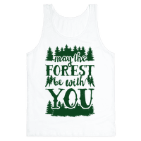 May The Forest Be With You Tank