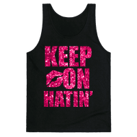 Keep On Hatin' (Sparkle)