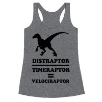 Distraraptor divided by Timeraptor= Velociraptor