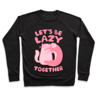 Let's Be Lazy Together