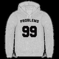99 Problems (Shirt)
