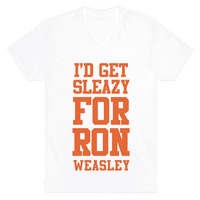 I'd Get Sleazy for Ron Weasley