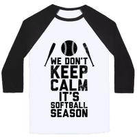 We Don't Keep Calm, It's Softball Season (Vintage)