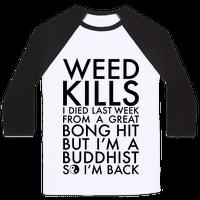 Weed Kills