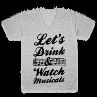 Let's Get Drunk & Watch Musicals