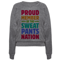 Proud Member of the Sweatpants Nation