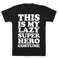 This Is My Lazy Superhero Costume