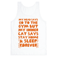 My Head Says Go To The Gym But My Inner Cat Says Stay Home