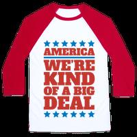 America We're Kind of a Big Deal