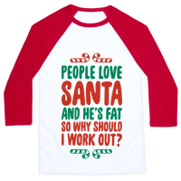 People love Santa So Why Should I Work out
