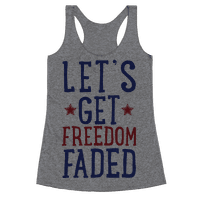 Let's Get Freedom Faded