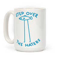 Step Over The Haters Mug