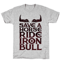 Save a Horse Ride Iron Bull
