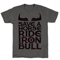 Save a Horse Ride Iron Bull