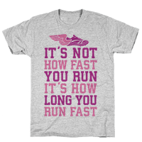 It's not How Fast You Run, It's How long You Run fast