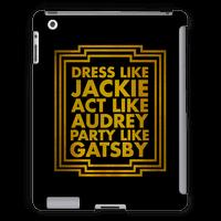 Dress Like Jackie, Act Like Audrey, Party Like Gatsby