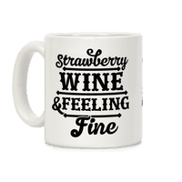 Strawberry Wine and Feeling Fine
