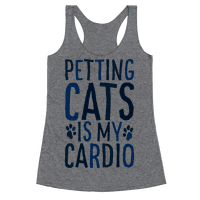 Petting Cats is My Cardio