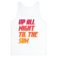Up All Night 'Til The Sun