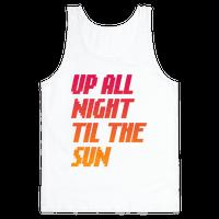Up All Night 'Til The Sun