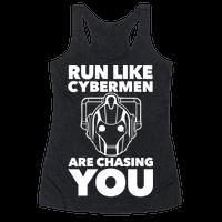 Run Like Cybermen Are Chasing You