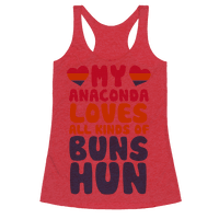 My Anaconda Loves All Kinds Of Buns Hun