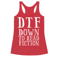 DTF Down to (Read) Fiction Racerback