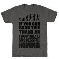 Thank an Evolutionarily Successful Hominid!