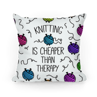 Knitting Is Cheaper Than Therapy