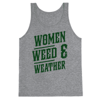 Women Weed and Weather