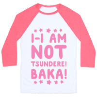 I-I Am Not Tsundere, BAKA!
