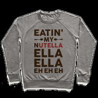 Eatin' My Nutella Ella Ella Eh Eh Eh
