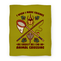I Wish I Made Friends As Easily As I Do In Animal Crossing Blanket