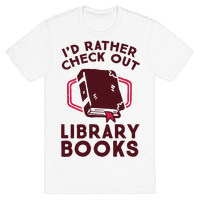 I'd Rather Check Out Library Books