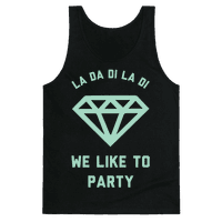 La Da Di La Di We Like to Party