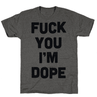 I'm Dope Tee
