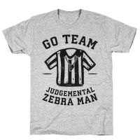 Go Team Judgemental Zebra Man