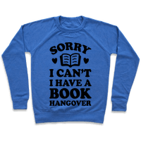 Sorry I Can't I Have A Book Hangover