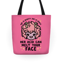 Her Acid Can Melt Your Face